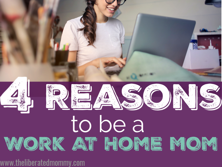 Is being a work at home mom a good idea? Here are 4 perks of working from home.
