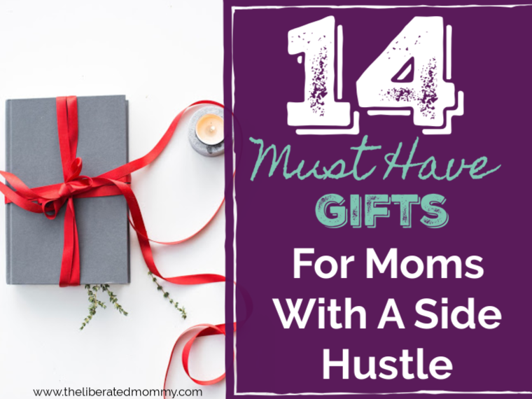 Gift ideas for busy mom entrepreneurs with a side hustle