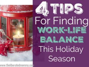 Work life balance as a mom entrepreneur this holiday season.